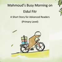 'Mahmoud's Busy Morning on Eidul Fitr' for Grade 5