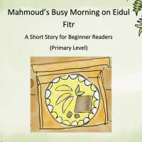 'Mahmoud's Busy Morning on Eidul Fitr' for Grade 3